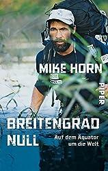 Reiseliteratur: Mike Horn