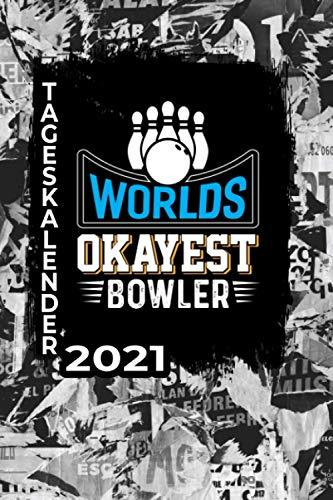 Tageskalender 2021: Terminkalender 2021 Bowling Tagesplaner ca DIN A5 farbig | 376 Seiten | 1 Seite pro Tag | Bowling | Kegeln