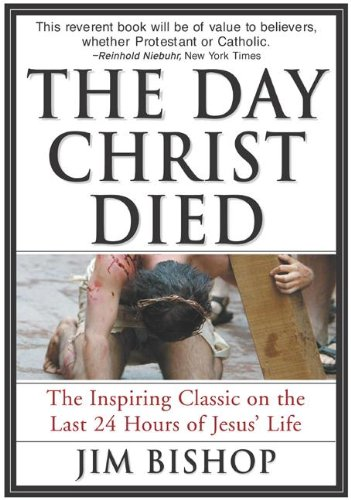 The Day Christ Died (English Edition)