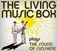 Plays The Sound Of Sunshine