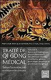 Traité de Qi Gong médical selon la médecine traditionnelle chinoise T4