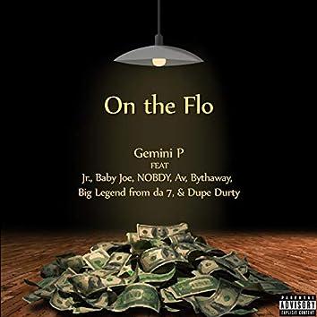 On the Flo (feat. Jr., Baby Joe, NOBDY, Av, Bythaway, Big Legend from da 7 & Dupe Durty)
