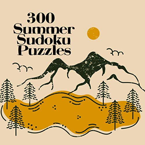 300 Summer Sudoku Puzzles Book 1: Camping Puzzle Book for Adults