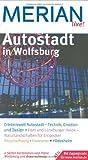 Autostadt Wolfsburg (MERIAN live)