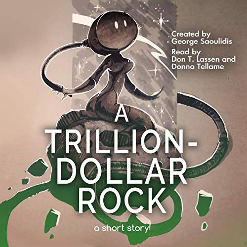 A Trillion-Dollar Rock cover art