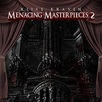 Menacing Masterpieces 2