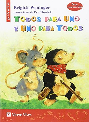 Todos para uno y uno para todos (Manuscrita) (Colección Piñata)