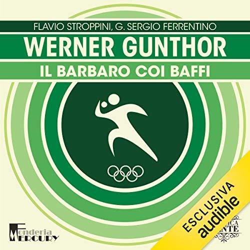 『Werner Gunthor. Il barbaro coi baffi』のカバーアート