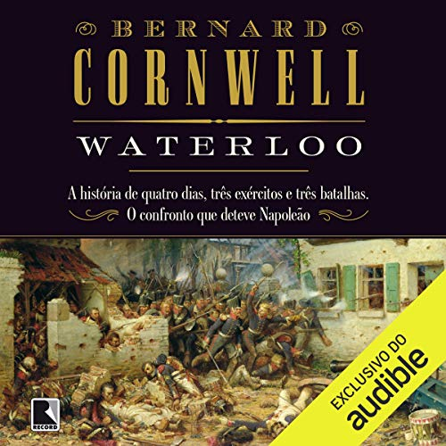 Waterloo (Portuguese Edition) Audiobook By Bernard Cornwell cover art