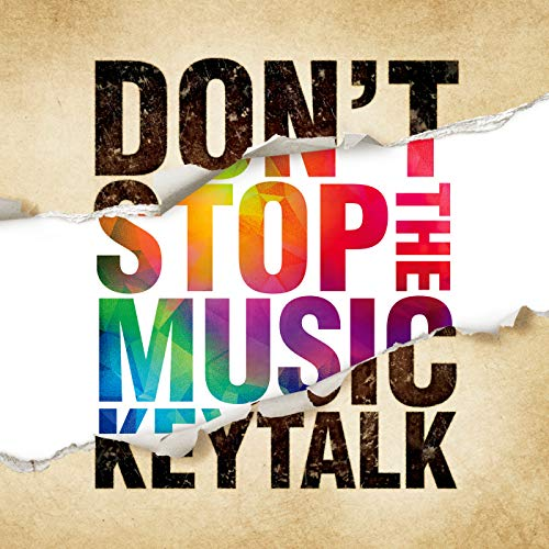 [Album]DON'T STOP THE MUSIC – KEYTALK[FLAC + MP3]