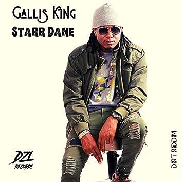 Gallis King (Dirt Riddim)