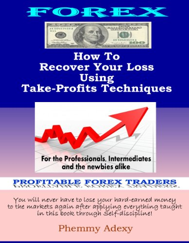 Discover How To Recover Your Loss Using Take-Profit Techniques (English Edition) PDF Books