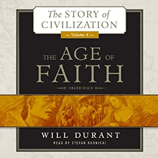 The Age of Faith, Volume 4                   Written by:                                                                                                                                 Will Durant                               Narrated by:                                                                                                                                 Stefan Rudnicki                      Length: 61 hrs and 23 mins     8 ratings     Overall 5.0