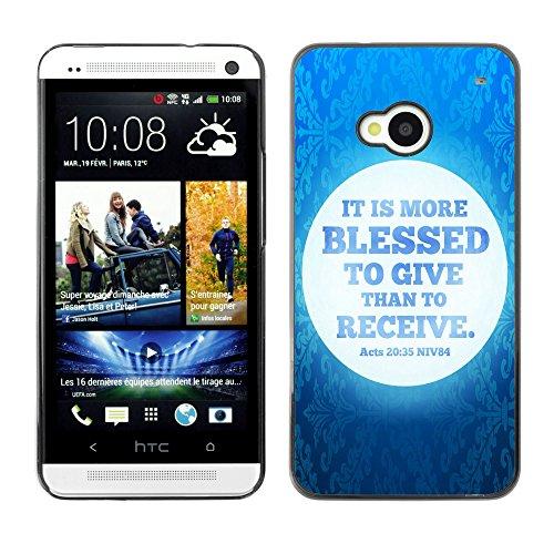 DREAMCASE (NICHT HTC ONE MINI M4) Bibelzitate Bild Hart Handy Schutzhülle Schutz Schale Case Cover Etui für HTC ONE M7 - Es ist geben seliger als nehmen - Apostelgeschichte 20:35