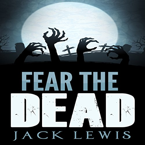 Fear the Dead audiobook cover art