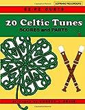 20 Celtic Tunes: EZ-PZ DUETS for Soprano Recorder