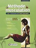 Méthode de musculation : 110 exercices...