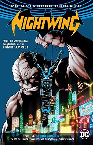 Nightwing Vol. 4: Blockbuster (Rebirth) (Nightwing: DC Universe Rebirth)