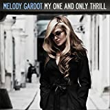 Melody Gardot: My One And Only Thrill (Audio CD)