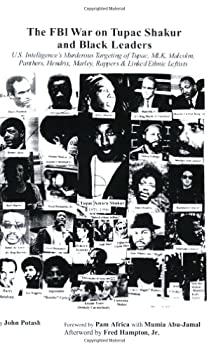 The FBI War on Tupac Shakur and Black Leaders  U.S Intelligence s Murderous Targeting of Tupac MLK Malcolm Panthers Hendrix Marley Rappers and Linked Ethnic Leftists