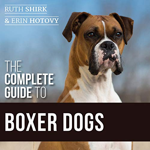 The Complete Guide to Boxer Dogs audiobook cover art