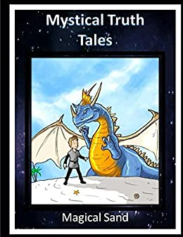 Mystical Truth Tales: Magical Sand by [Clemons Kunkel, Gil Geolingo]