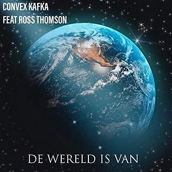 De Wereld Is Van