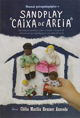 """Manual Psicopedagógico de Sandplay """"Caixa de Areia"""""""