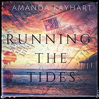 Running the Tides                   By:                                                                                                                                 Amanda Kayhart                               Narrated by:                                                                                                                                 Susan Marlowe                      Length: 12 hrs and 25 mins     5 ratings     Overall 4.8