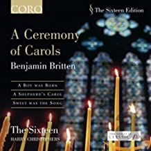 Britten Choral Works II: A Ceremony of Carols