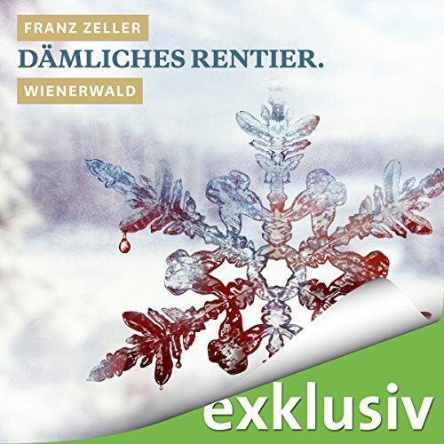Dämliches Rentier. Wienerwald (Winterkrimi) Titelbild