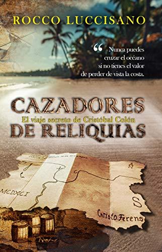 Cazadores de reliquias de Rocco Luccisano