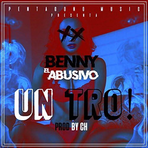 Benny El Abusivo