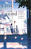 Lost and Found―さがしもの (teens' best selections 16)