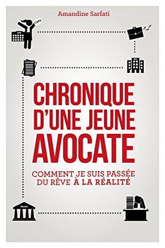 Chronique dune jeune avocate (ARTICLES SANS C)