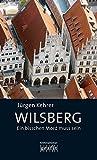 Jürgen Kehrer: Wilsberg - Ein bisschen Mord muss sein
