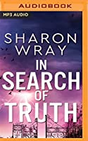 In Search of Truth (Deadly Force)