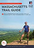 Massachusetts Trail Guide: AMC s Comprehensive Guide to Hiking Trails in Massachusetts, from the Berkshires to Cape Cod