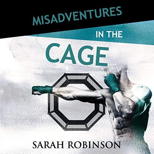 Misadventures in the Cage cover art