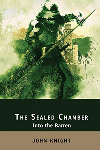 The Sealed Chamber: Into the Barren (3) (The Loyal Sword)