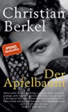 Der Apfelbaum: Roman - Christian Berkel