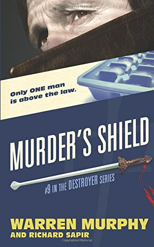 Murder\'s Shield (The Destroyer, Band 9)