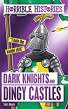 Deary, T: Dark Knights and Dingy Castles