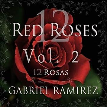 12 Red Roses, Vol. 2