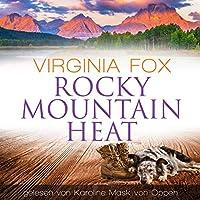 Rocky Mountain Heat Hörbuch