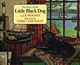 The Story of the Little Black Dog (Little Black Dog Series)