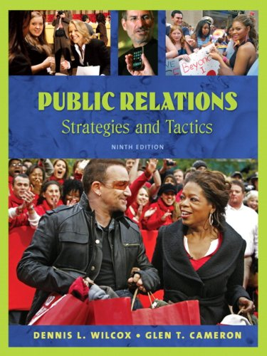 Public Relations: Strategies and Tactics (9th Edition)