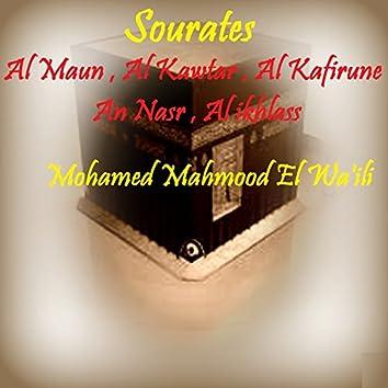 Sourates Al Maun , Al Kawtar , Al Kafirune , An Nasr , Al ikhlass (Quran)