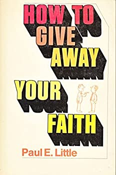 Paperback How to Give Away Your Faith Book