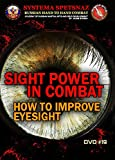 RUSSIAN MARTIAL ARTS DVD #19 BY RUSSIAN SYSTEMA SPETSNAZ - SIGHT POWER IN...